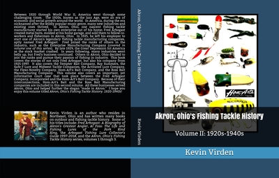 Akron Ohio's Fishing Tackle History V.2 1920s 1940s cover